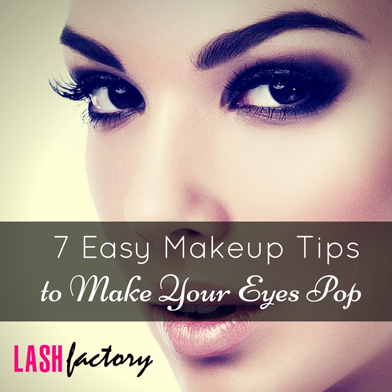 7 Easy Makeup Tips to Make Your Eyes Pop • Lash Factory ...
