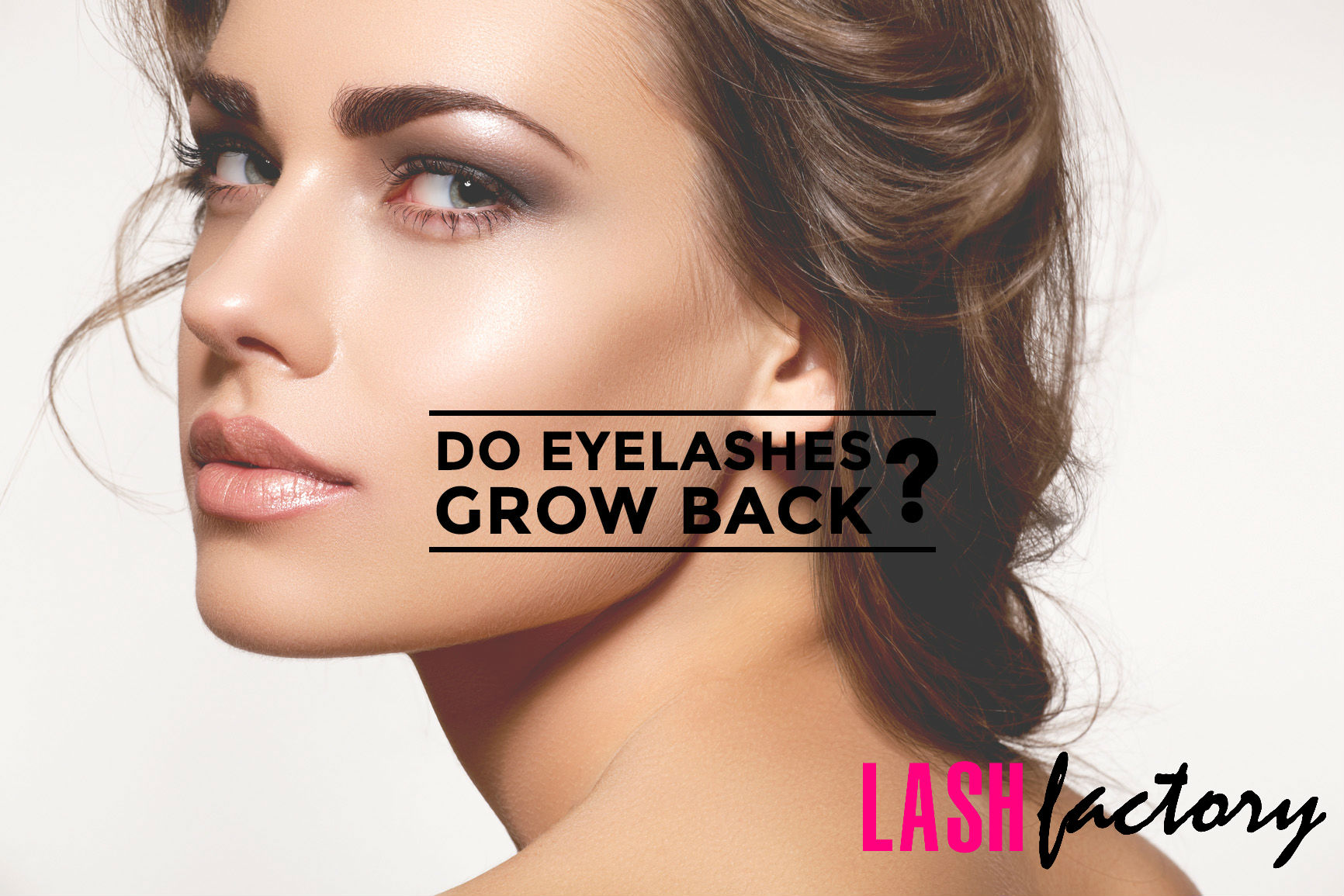 Do Eyelashes Grow Back Lash Factory Comestics